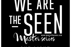 We are the SEEN: Master One Light